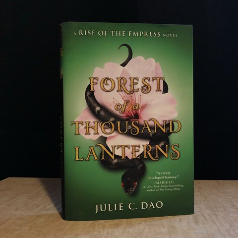 Forest Of A Thousand Lanterns By Julie C Dao Hardcover No Depop