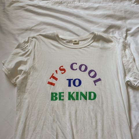 f6b87cc8 @skylacannon. 4 months ago. United Kingdom. it's cool to be kind t-shirt.from  ...