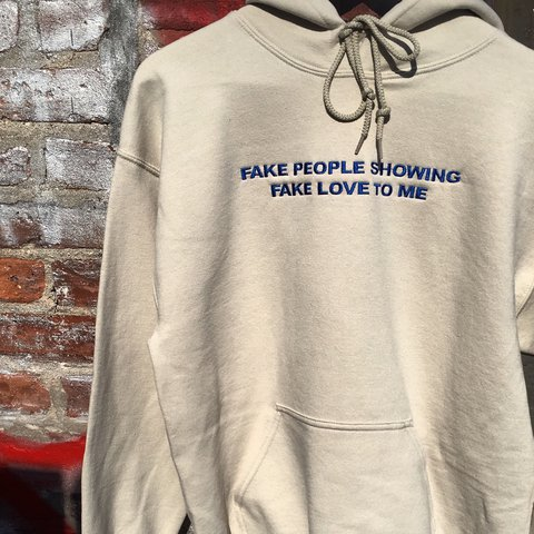 Fake People Showing Fake Love To Me Hoodie Embroidered Depop