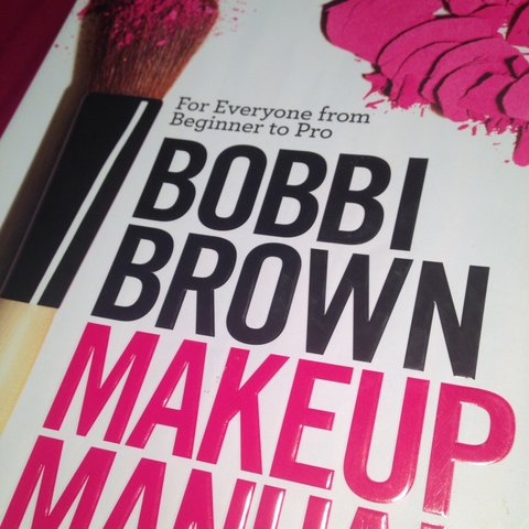 Bobbi Brown Makeup Manual Beginner To Pro Used But In Great Depop