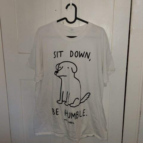 e1cab265 Size L white tee from Mr heggie, sit down be humble Gildan t - Depop
