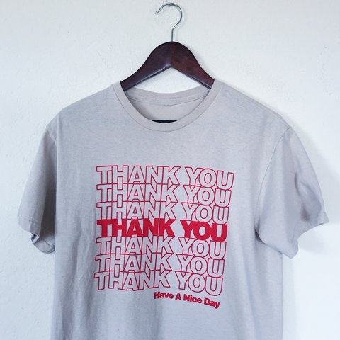 ade8bde9d Thank You Have A Nice Day Shopping Bag Print T-Shirt For a - Depop