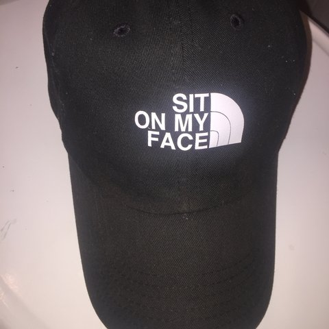 Sit on my Face north face style Custom Dad Hat .  snapback - Depop 70d10f4cd6c