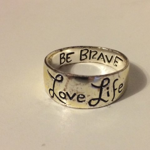 Love Life Silver Ring Inside Says Be Brave Not Sure What A Depop