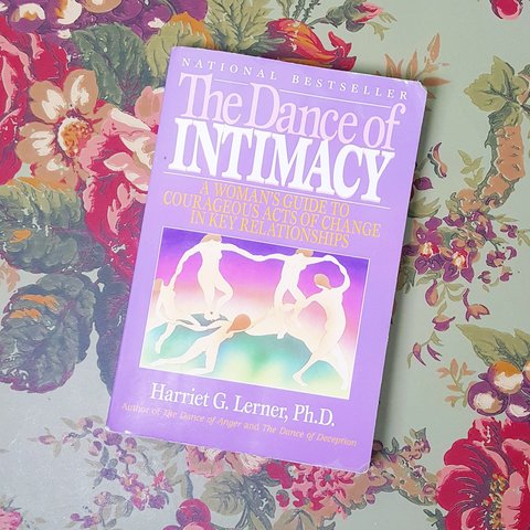 The Dance Of Intimacy By Harriet G Lerner Phd This An Depop