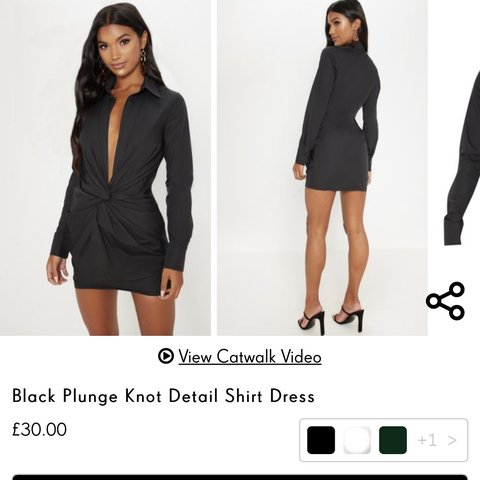 5c7e2c2c @eloisemayhughes. 3 months ago. Sidcup, United Kingdom. PrettyLittleThing Black  Plunge Knot Detail Shirt Dress