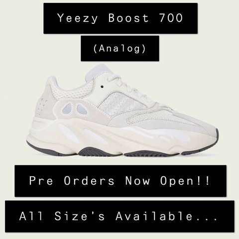 d6723a973a187 Pre Orders Now Open!! Yeezy Boost 700 (Analog) All Size s - Depop