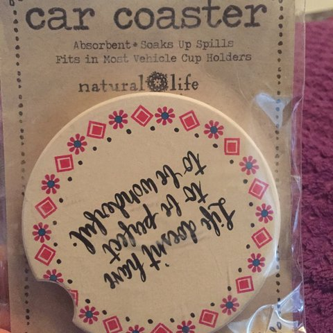 Car Coaster The Quote Says Life Doesnt Have To Be Perfect Depop