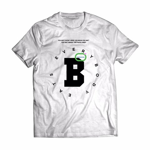 b3bc0fc80 Everybody eats B. Official  PaidInFull bootleg  graphictee - Depop