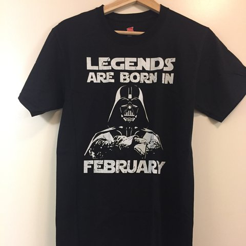 d841668a6 @sonofableach. 2 years ago. Albany, United States. Star Wars Darth Vader  legends are born in February tshirt. New. Color black. 💥 Free ...