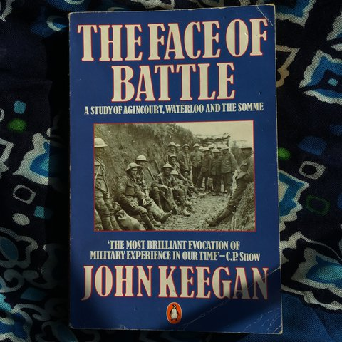 The Face Of Battle By John Keegan Military History Book I Depop