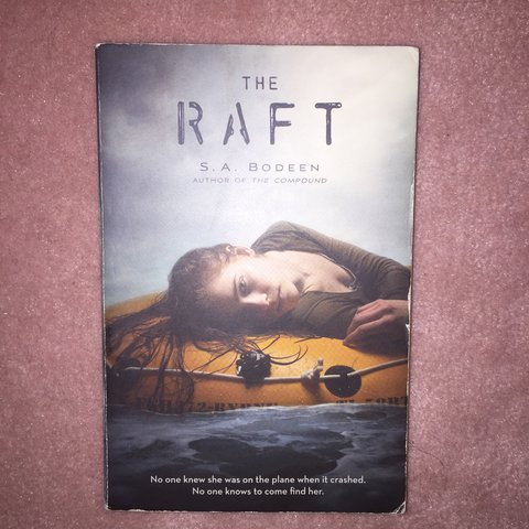 My Favorite Survival Book The Raft By SA Bodeen Creepy