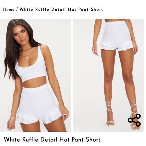 d4cd9a6e7cb @hannah_lane15. 22 days ago. Athenry, Ireland. Selling these white ruffle  shorts from pretty little thing (Also have the white crop top ...
