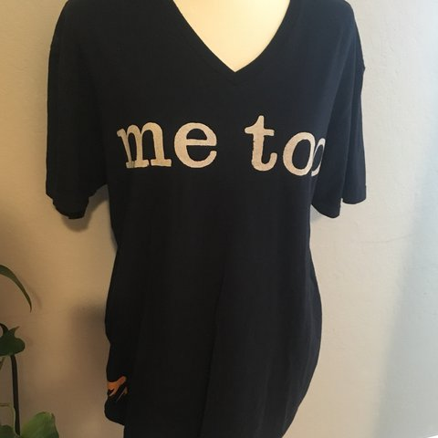 7202075e0f5 Me Too T-shirt L Join the movement! This is a soft black a - Depop