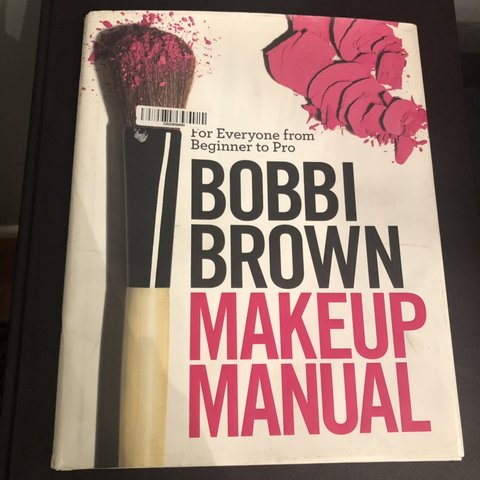 Bobbi Brown Makeup Manual Step By Step Tutorial Guide Lots Depop