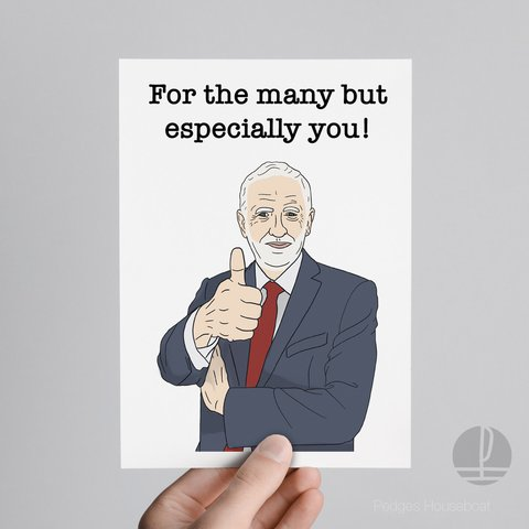 Jeremy Corbyn Birthday Card Labour For The Many But You