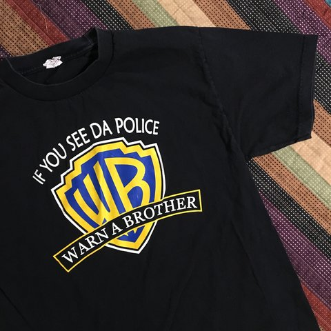 08ac6a015 @sheen432. 2 months ago. Los Angeles, United States. Warn a Brother shirt.  Size Large. If you see the police ...